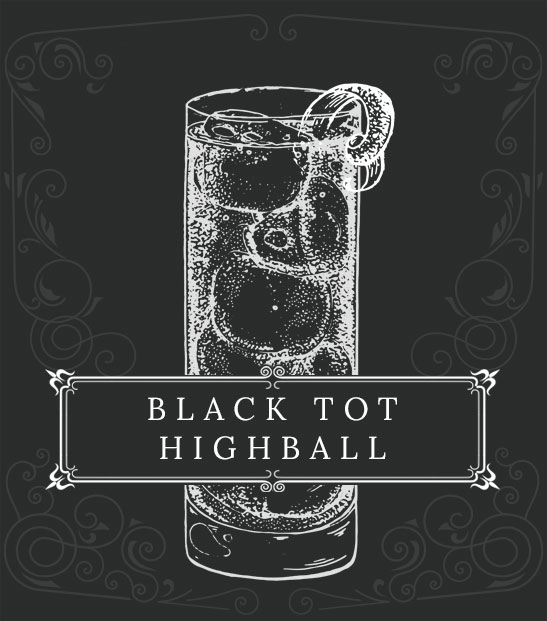 Cocktail - Black Tot Highball